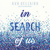 In Search of Us Audiobook, by Ava Dellaira