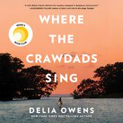 Where the Crawdads Sing: A Novel Audiobook, by Delia Owens