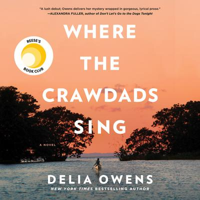 Where the Crawdads Sing Audiobook, by