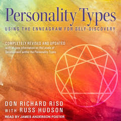 Personality Types: Using the Enneagram for Self-Discovery Audiobook, by Don Richard Riso