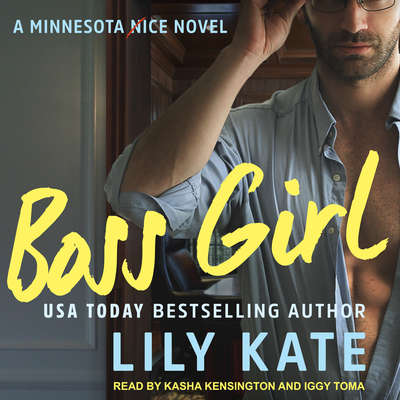 Boss Girl: A contemporary sports romantic comedy Audiobook, by Lily Kate
