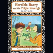 Horrible Harry and the Triple Revenge Audiobook, by Suzy Kline|