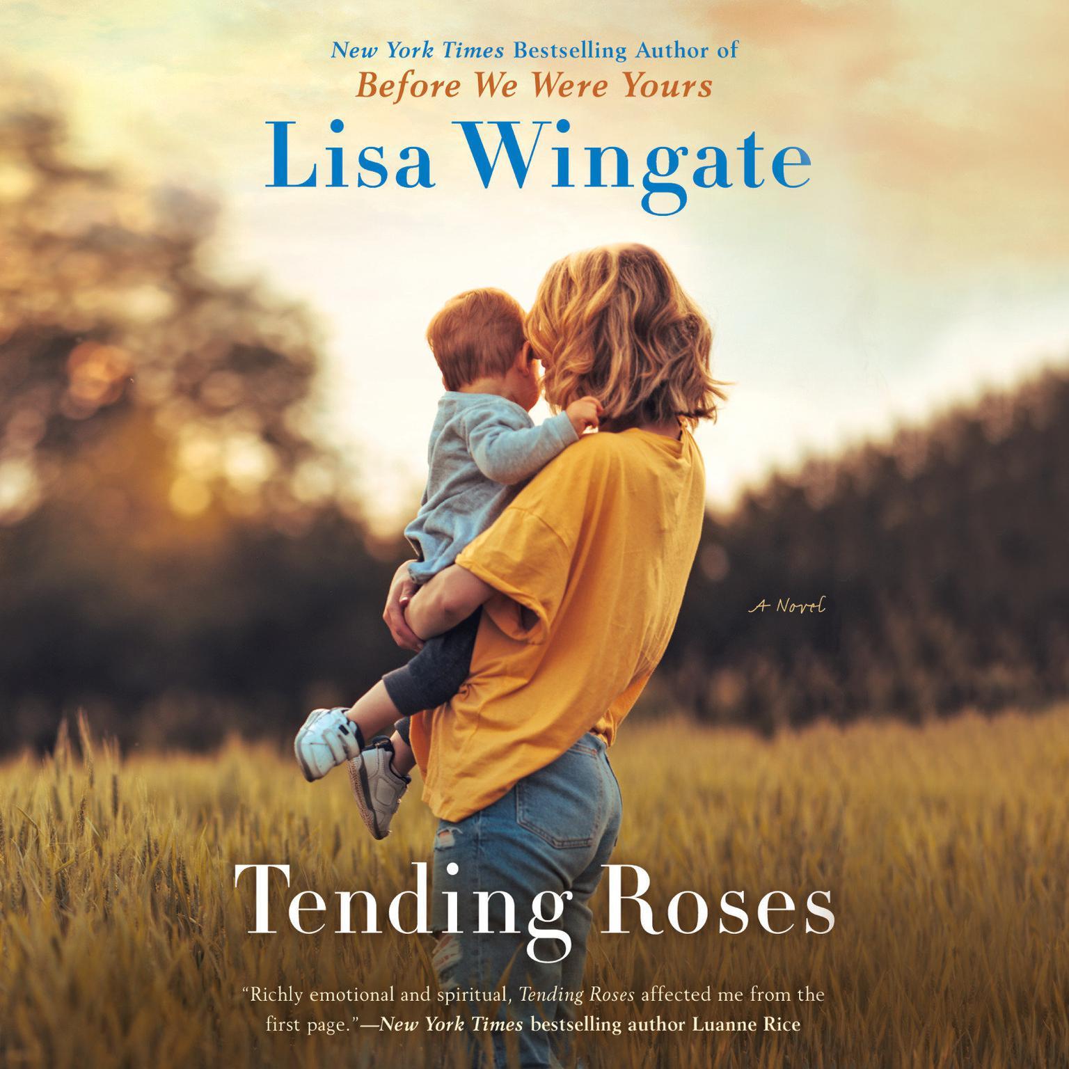 Tending Roses Audiobook, by Lisa Wingate