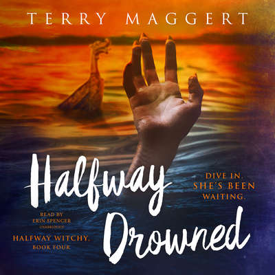 Halfway Drowned Audiobook, by Terry Maggert