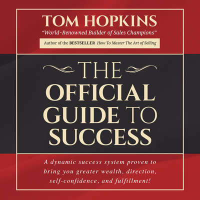 The Official Guide to Success Audiobook, by Tom Hopkins