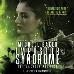 Impostor Syndrome Audiobook, by Mishell Baker