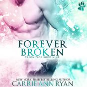 Forever Broken Audiobook, by Carrie Ann Ryan