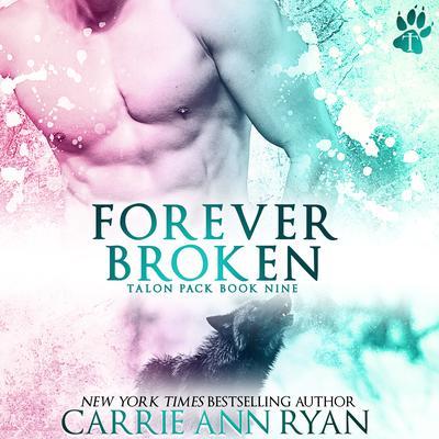 Forever Broken Audiobook, by Carrie Ann Ryan