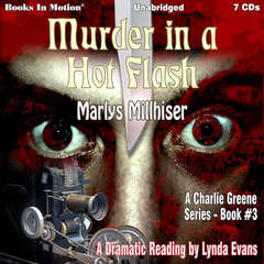 Murder In A Hot Flash (Charlie Greene, Book 3) Audiobook, by Marlys Millhiser