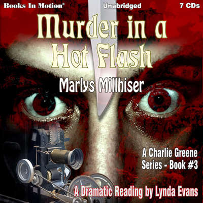 Murder In A Hot Flash (Charlie Greene, Book 3) Audiobook, by