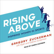 Rising Above: Inspiring Women in Sports Audiobook, by Gregory Zuckerman