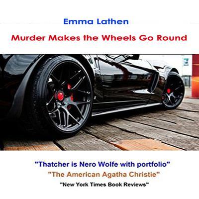 Murder Makes the Wheels Go Round Audiobook, by Emma Lathen