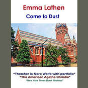 Come to Dust Audiobook, by Emma Lathen