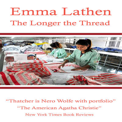 The Longer the Thread Audiobook, by Emma Lathen