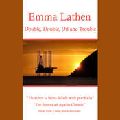 Double, Double, Oil and Trouble Audiobook, by Emma Lathen