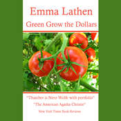 Green Grow the Dollars Audiobook, by Emma Lathen