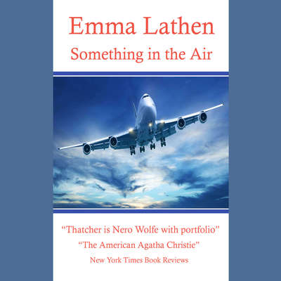 Something in the Air Audiobook, by Emma Lathen