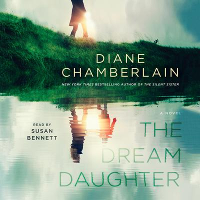 The Dream Daughter: A Novel Audiobook, by Diane Chamberlain