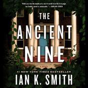 The Ancient Nine: A Novel Audiobook, by Ian K. Smith|Ian Smith|Ian K. Smith, M.D.|Ian Smith, M.D.|