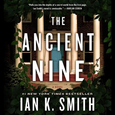 The Ancient Nine: A Novel Audiobook, by Ian K. Smith