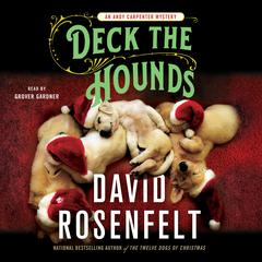 Deck the Hounds: An Andy Carpenter Mystery Audiobook, by David Rosenfelt