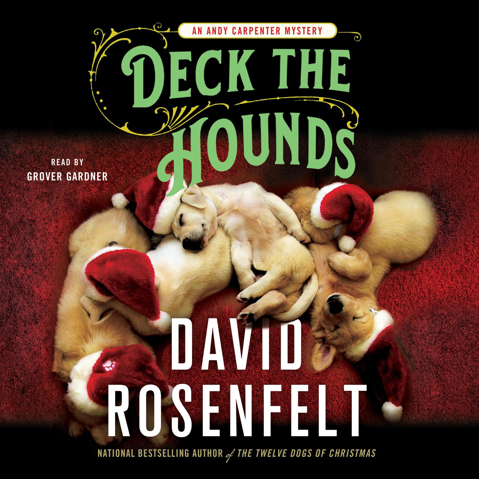 Printable Deck the Hounds: An Andy Carpenter Mystery Audiobook Cover Art