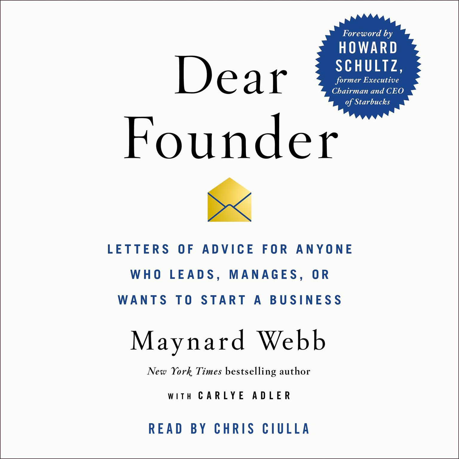 Printable Dear Founder: Letters of Advice for Anyone Who Leads, Manages, or Wants to Start a Business Audiobook Cover Art