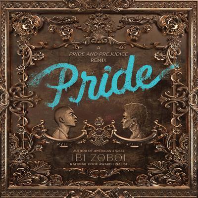 Pride - Audiobook by Ibi Zoboi