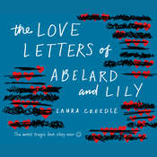 The Love Letters of Abelard and Lily Audiobook, by Laura Creedle