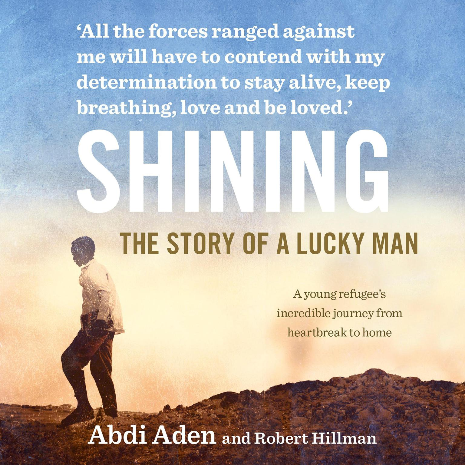 Printable Shining: The Story of a Lucky Man Audiobook Cover Art