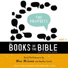 NIV, The Books of the Bible: The Prophets, Audio Download: Listen to God's Messengers Proclaiming Hope and   Truth Audiobook, by Author Info Added Soon