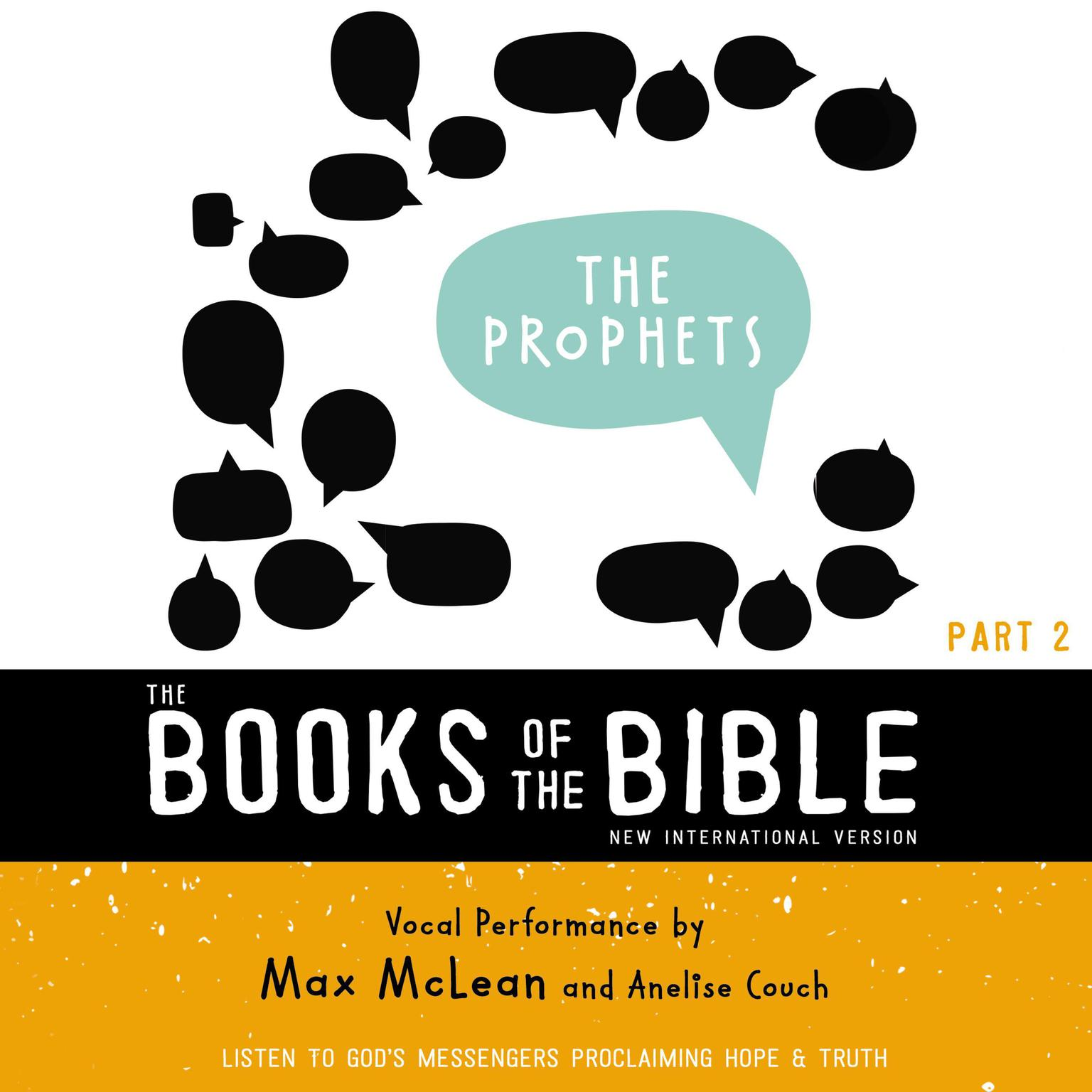 Printable The Books of the Bible Audio Bible - New International Version, NIV: (2) The Prophets: Listen to God's Messengers Proclaiming Hope and   Truth Audiobook Cover Art