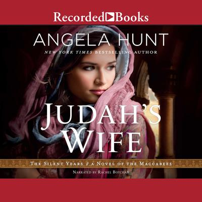 Judahs Wife: A Novel of the Maccabees Audiobook, by Angela Hunt