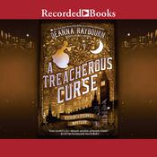 A Treacherous Curse Audiobook, by Deanna Raybourn