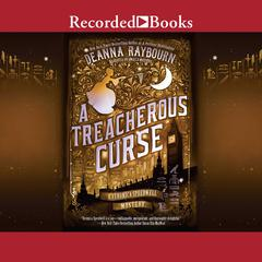 A Treacherous Curse Audiobook, by Deanna Raybourn