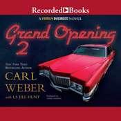 Grand Opening 2: A Family Business Novel Audiobook, by La Jill Hunt Carl Weber LaJill Hunt 
