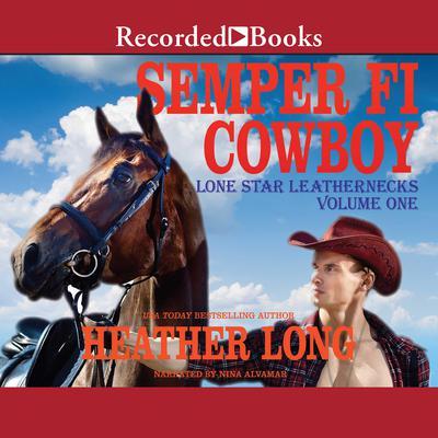 Semper Fi Cowboy Audiobook, by Heather Long