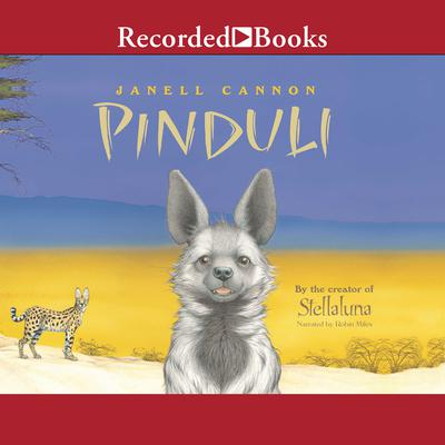 Pinduli Audiobook, by Janell Cannon