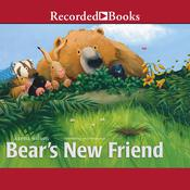 Bears New Friend Audiobook, by Karma Wilson