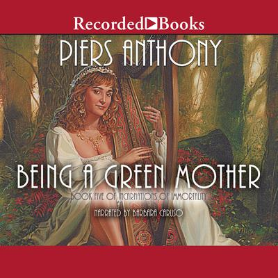 Being a Green Mother Audiobook, by Piers Anthony