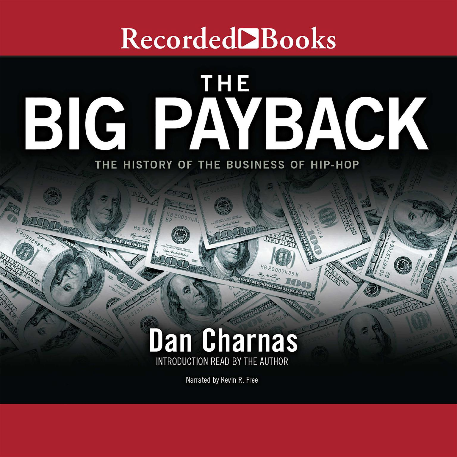 Printable The Big Payback: The History of the Business of Hip-Hop Audiobook Cover Art