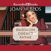 Brooklyn Doesnt Rhyme Audiobook, by Joan W. Blos