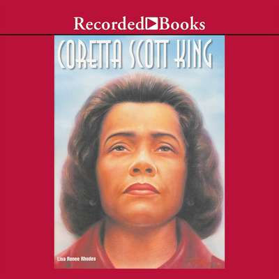 Coretta Scott King Audiobook, by Lisa Renee Rhodes
