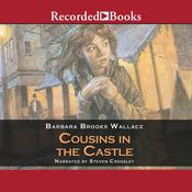 Cousins in the Castle Audiobook, by Barbara Brooks Wallace