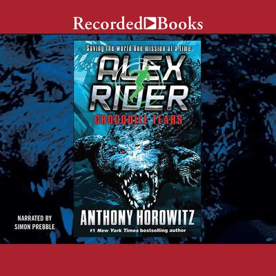 Crocodile Tears Audiobook, by Anthony Horowitz