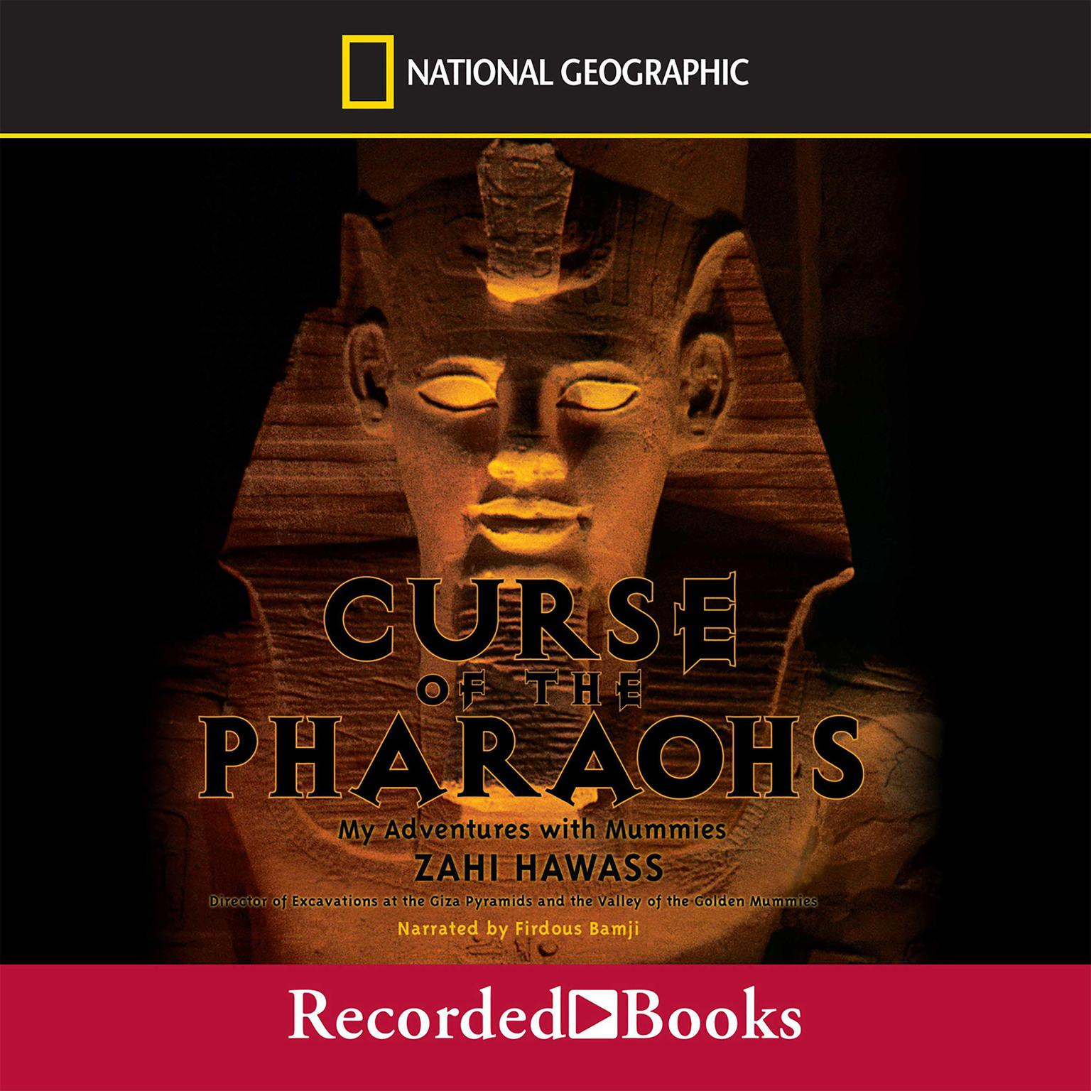 Printable Curse of the Pharaohs: My Adventures with Mummies Audiobook Cover Art