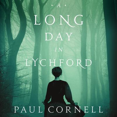 A Long Day in Lychford Audiobook, by Paul Cornell