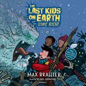 The Last Kids on Earth and the Cosmic Beyond Audiobook, by Max Brallier|