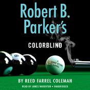 Robert B. Parker's Colorblind Audiobook, by Reed Farrel Coleman