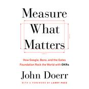 Measure What Matters Audiobook, by John Doerr